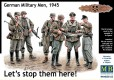 Let's stop them here! German Military Men