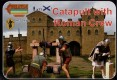 Catapult with Roman Crew. Ancients